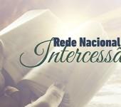 Rede Nacional de Intercessão: Capacitados para interceder