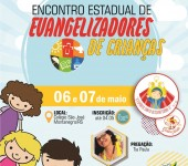 Vem aí o Encontro Estadual de Evangelizadores de Crianças