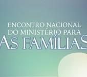 Ministério das Famílias abre inscrições para encontro nacional