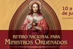 Inscrições abertas para Retiro Nacional para Ministros Ordenados da RCCBRASIL
