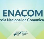 Você já pode se inscrever para a ENACOM 2019