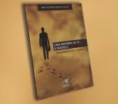 Conheça o lançamento da Editora RCCBRASIL: Uma história de Fé... E Política