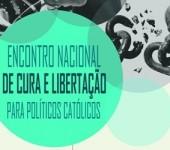 Ministério de Fé e Política organiza Encontro de Cura e Libertação para mandatários