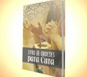 Editora RCCBRASIL lança Livro de Orações por Cura